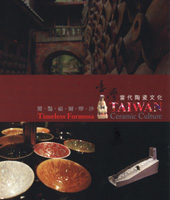 Cover-Timeless Formosa: Taiwan Ceramic Culture